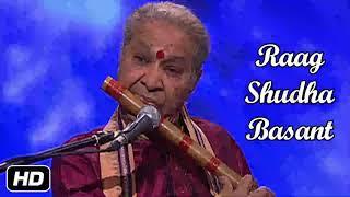 Raag Shudha Basant Pt. Hariprassad Chaurasia | Hariprasad Chaurasia Flute | Raag Shudha Vasant Flute