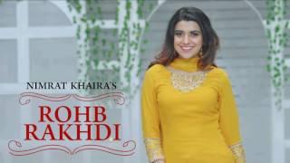Nimrat Khaira Rohab Rakhdi (Official ) | Panj aab Records | Preet Hundal