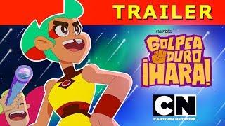 ¡GOLPEA DURO HARA!  |  TRAILER OFICIAL | Cartoon Network LA