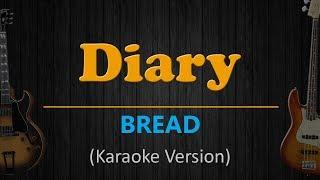 DIARY - Bread (HD Karaoke)