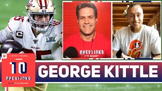 George Kittle Discusses Jimmy Garoppolo, the 49ers' NFL Draft, and More | 10 Questions | The Ringer