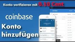 Coinbase Konto hinzufügen & verifizieren mit 0,10 Cent