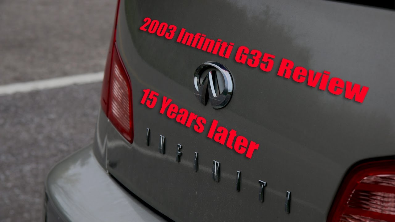 A 15 year old car? is it worth it? || 2003 Infiniti G35 Sedan Review ...
