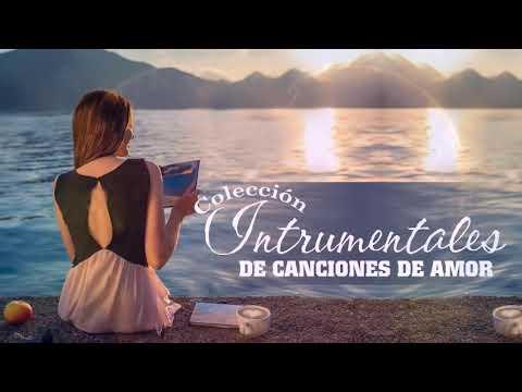 3 Horas Melodas instrumentales, Las Mejores Melodias Instrumentales, Baladas Romanticas