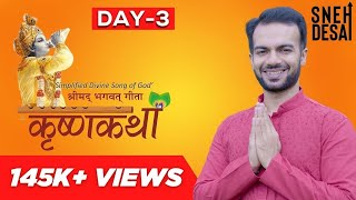 Krishna Katha by Dr.Sneh Desai | Part 3 [Full Video] | Bhagwad Geeta