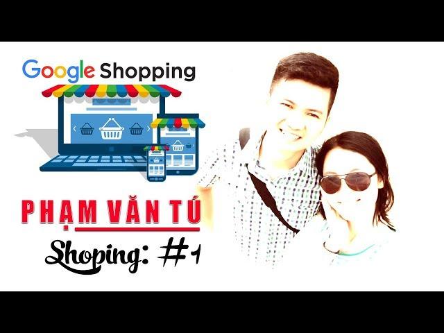 [Lâm Hoàng Ads] Quảng Cáo Google Shoping #1   Quảng Cáo Mua Sắm   Lâm Hoàng Ads