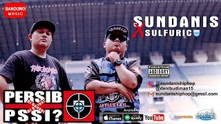 Download Video PERSIB disanksi PSSI - Sundanis X Sulfuric [Official Bandung Music] MP3 3GP MP4