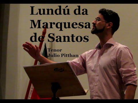 Lundú da Marquesa de Santos - Tenor Julio Pitthan