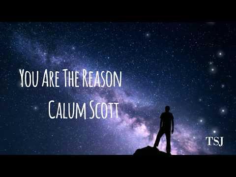 you-are-the-reason-|-calum-scott-(lyrics)