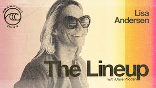 Lisa Andersen Talks Iconic Career On Tour, Surfing's Emotional Debut At The Olympics | THE LINEUP