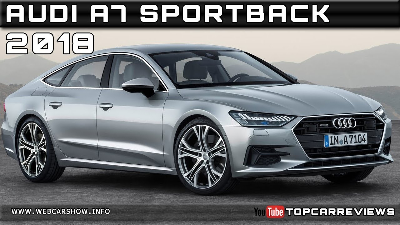 2018 audi a7 sportback review rendered price specs release date youtube. Black Bedroom Furniture Sets. Home Design Ideas