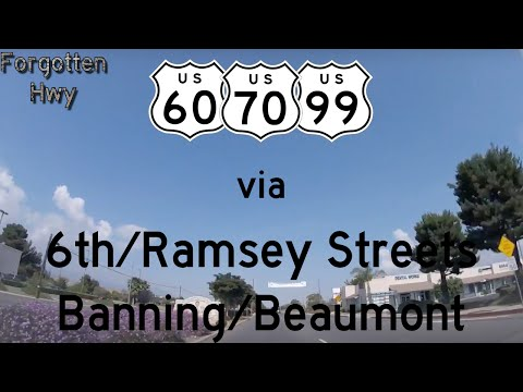 US 60/US 70/US 99 East - 6th and Ramsey Streets thru Banning and Beaumont