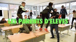 LES PARENTS D'ÉLÈVES - Carmine & Samir