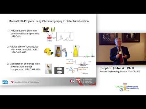 CCDG 2018 04 16 Joseph Jablonski   Recent Examples of Food Adulteration Detection with Chromatograph