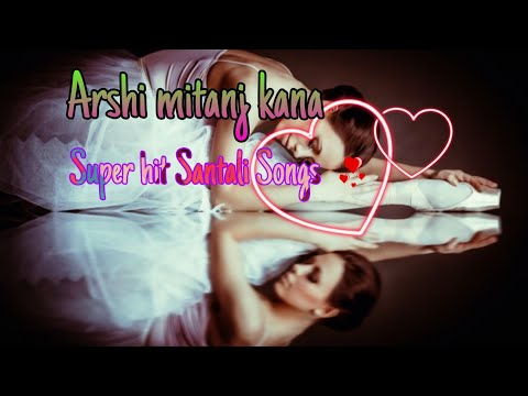 💕💞 Arshi Mitanj Kana 2 Super Hit Santali Status Video Songs ❣️||K Marndi 🎶