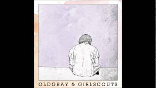 Old Gray - At the End of the Day