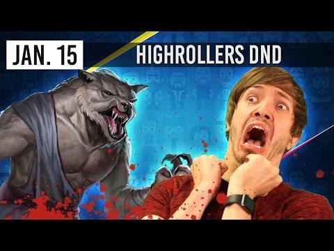 Werewolves! -  HighRollers D&D: Episode 36 (15th January 2017)