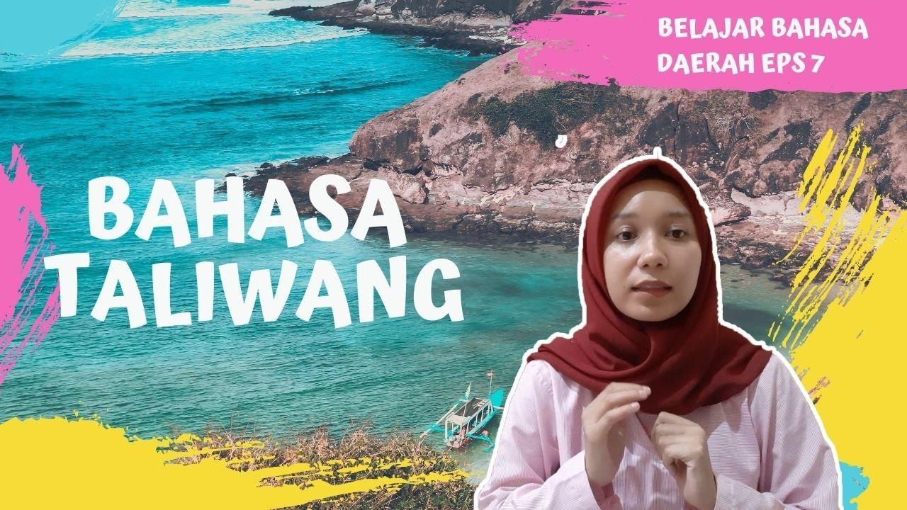 Download Bahasa Taliwang | BAHASA DAERAH EPS 7