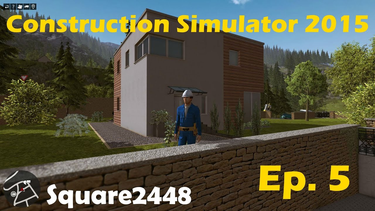 Construction simulator 2015 ep 5 building a modern house for House building simulator online
