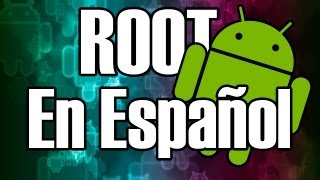 ¿Qué es Root y Cómo Rootear Tu Teléfono Android? - The Happy Android