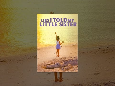 Lies I Told My Little Sister