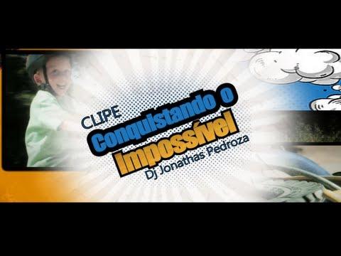 Jamily - Conquistando o Impossível ft. Dj Jonathas Pedroza [Reedição] HD