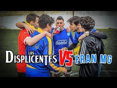 Los Displicentes vs Fran MG | LA REVANCHA | Reto en cancha de 7