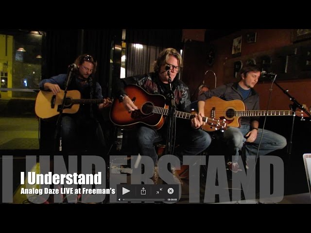 I Understand - (Acoustic)