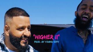 DJ Khaled - Higher ft. Nipsey Hussle type beat | Father of Asahd Album type beat