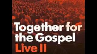 Speak, O Lord (Hymn from Together For The Gospel Conference)