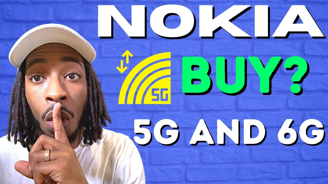 Is Nokia A Good Stock To Buy For 5G or 6G ?(NOK STOCK)