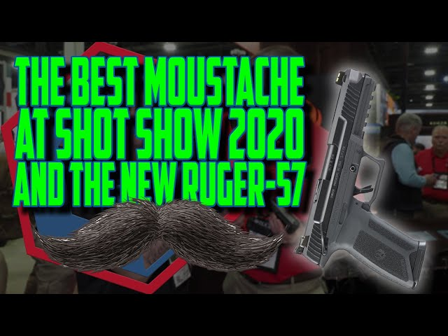 The Best Mustache at SHOT Show 2020 And the New Ruger-57