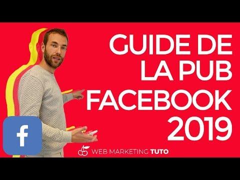 GUIDE de la PUBLICITÉ FACEBOOK 2019 💪(x3 sur vos résultats) - YouTube