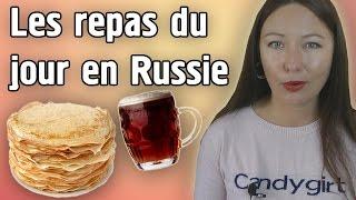 Les repas du jour en Russie La russe de PACA vous explique