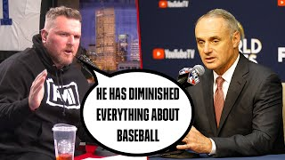 Pat McAfee's Says What Everyone Wants To Say About The MLB Commissioner's Recent Comments