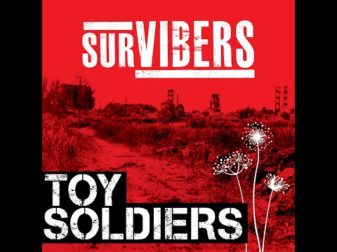 Toy Soldiers - Survibers