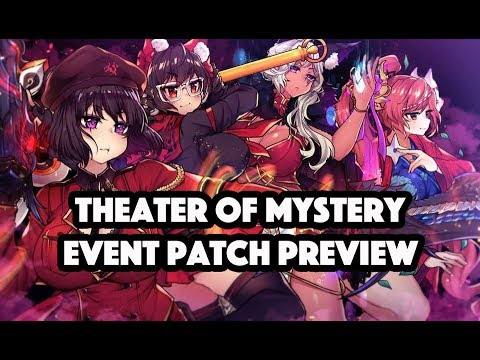 B&S] Theater of Mystery Event Patch Preview - Video - ViLOOK
