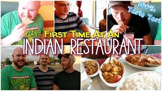 The Guys Try An Indian Restaurant