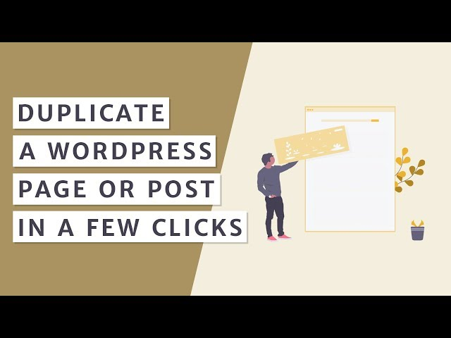 How to Duplicate Your WordPress Page or Post