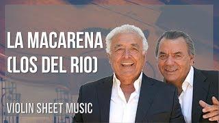 EASY Violin Sheet Music: How to play La Macarena by Los Del Rio