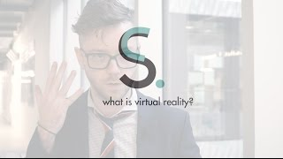 what is virtual reality? - Rob Morgan