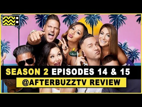 Jersey Shore Family Vacation Season 2 Episodes 14 & 15 Review & After Show