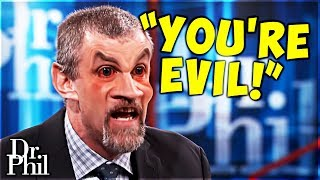 Dr. Phil Can't Stand This Evil Father...
