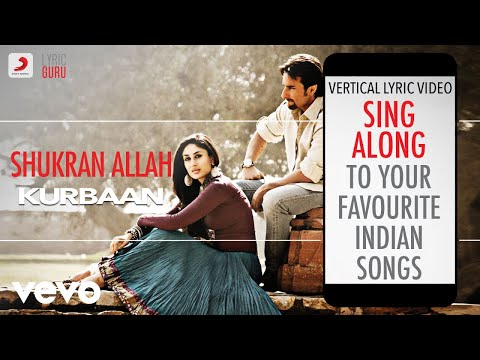 Shukran Allah - Kurbaan|Official Bollywood Lyrics|Sonu Nigam|Shreya Ghoshal