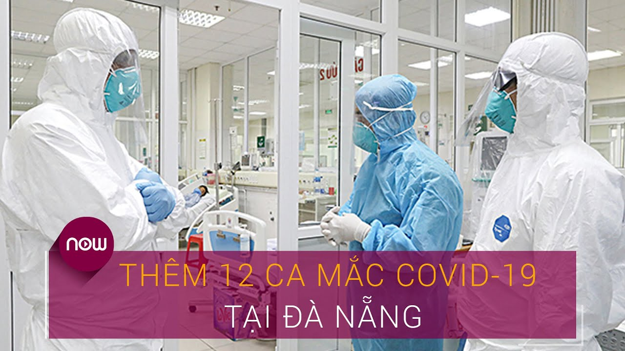 Tin tức dịch do virus Corona (Covid-19) sáng 1/8: Thêm 12 ca nhiễm virus Corona | VTC Now