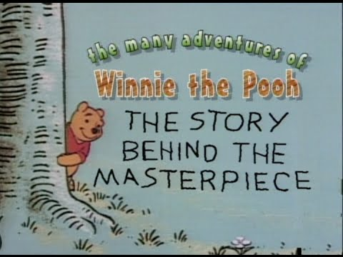 The Many Adventures Of Winnie The Pooh:The Story Behind ...