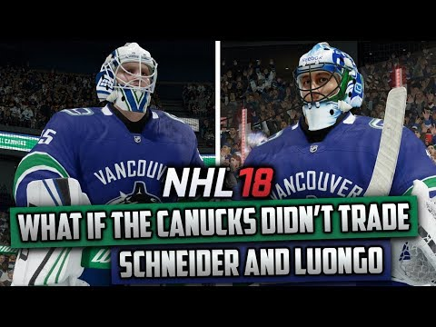 What If The Canucks Didn't Trade Cory Schneider and Roberto Luongo? (NHL 18)