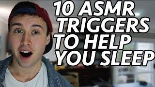 [ASMR] 10 Triggers To Help You Sleep