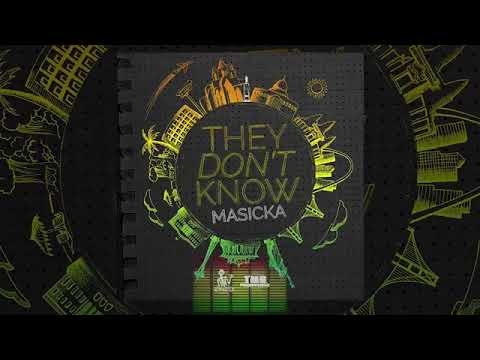 Masicka - They Don't Know  - January 18,2018