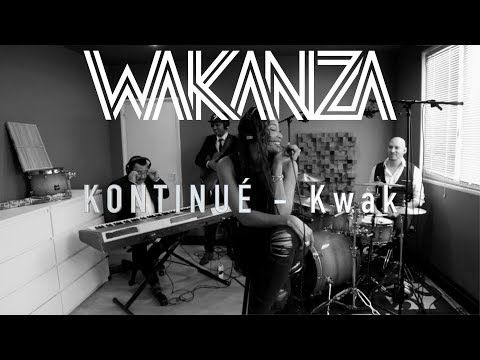 WAKANZA - Cover Sessions - KONTINUÉ
